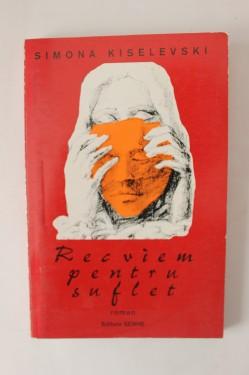Simona Kiselevski - Recviem pentru suflet