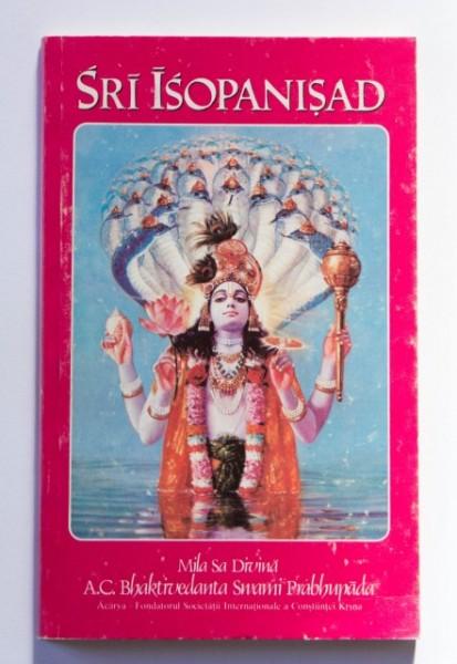 Sri Isopanisad - Mila sa divina. A.C. Bhaktivedanta Swami Prabhupada