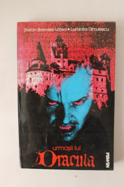 Stefan Brandes-Latea, Luminita Dimulescu - Urmasii lui Dracula / Dracula`s descendants (editie bilingva, romano-engleza)