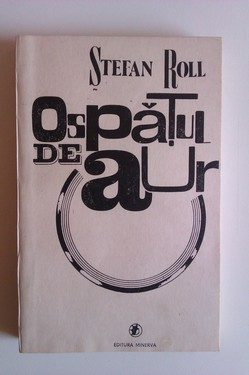 Stefan Roll - Ospatul de aur