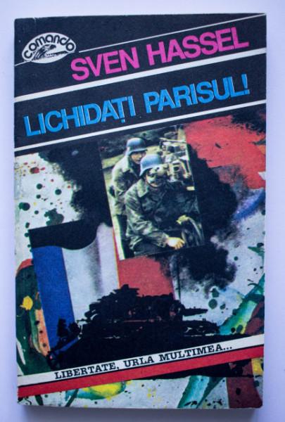 Sven Hassel - Lichidati Parisul!