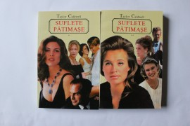 Taylor Caldwell - Suflete patimase (2 vol.)