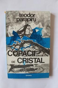 Teodor Parapiru - Copacii de cristal
