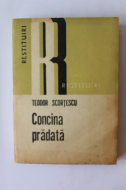 Teodor Scortescu - Concina pradata