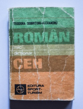 Teodora Dobritoiu-Alexandru - Mic dictionar roman-ceh