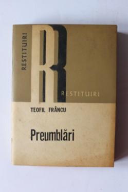 Teofil Francu - Preumblari