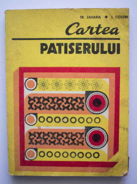 Tr. Zaharia, I. Costin - Cartea patiserului