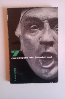 Tudor Caranfil - 7 capodopere ale filmului mut