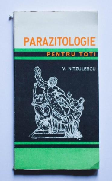 V. Nitzulescu - Parazitologie pentru toti