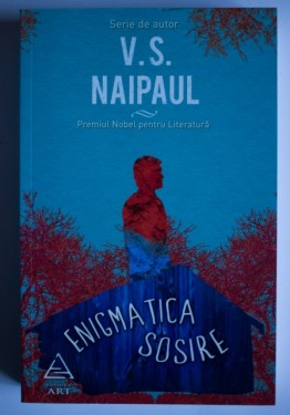V.S. Naipaul - Enigmatica sosire