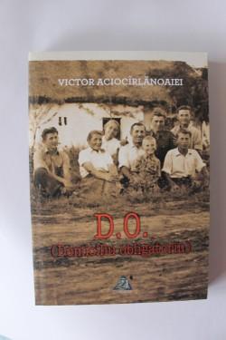 Victor Aciocarlanoaiei - D.O. (Domiciliul obligatoriu)