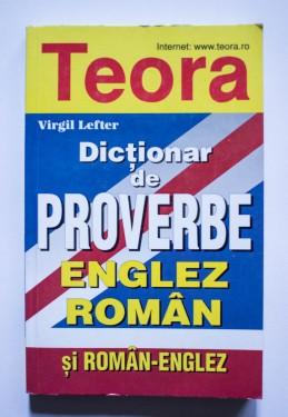 Virgil Lefter - Dictionar de proverbe englez-roman si roman-englez