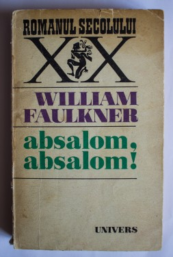 William Faulkner - Absalom, Absalom!
