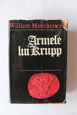 William Manchester - Armele lui Krupp (editie hardcover)