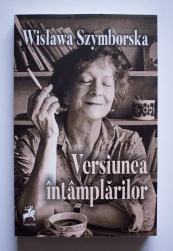 Wislawa Szymborska - Versiunea intamplarilor