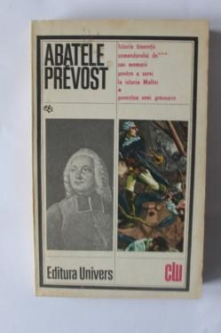 Abatele Prevost - Istoria comandorului de *** sau memorii pentru a servi la istoria Maltei. Povestea unei grecoaice