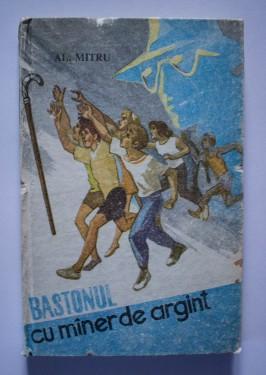 Al. Mitru - Bastonul cu maner de argint (editie hardcover)