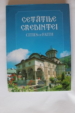Album Cetatile credintei / Cities of faith (editie hardcover, bilingva romano-engleza)