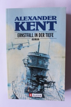 Alexander Kent - Ernstfall in der tiefe