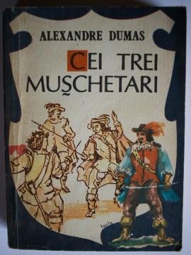 Alexandre Dumas - Cei trei muschetari