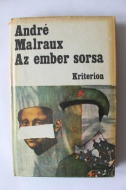 Andre Malraux - Az ember sorsa (editie hardcover)