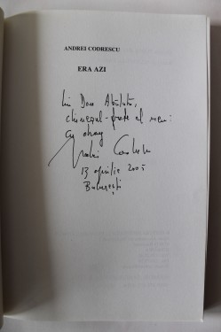 Andrei Codrescu - Era azi... (cu autograf)