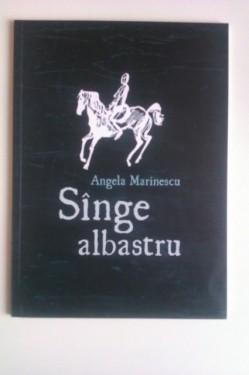 Angela Marinescu - Singe albastru