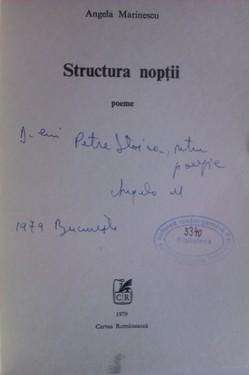 Angela Marinescu - Structura noptii (cu autograf)