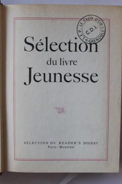 Antologie - Selection du livre Jeunesse. (Joseph Conrad - Typhon, Robert Lawson - La colline aux garennes. Alexandre Dumas - Les trois mousquetaires) (editie hardcover, in limba franceza)