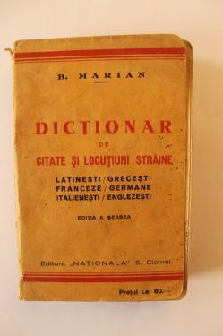 Barbu Marian - Dictionar de citate si locutiuni straine (latinesti / grecesti, franceze / germane, italienesti / englezesti) (editie interbelica)
