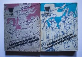 Bernal Diaz Del Castillo - Adevarata istorie a cuceririi Noii Spanii (2 vol.)