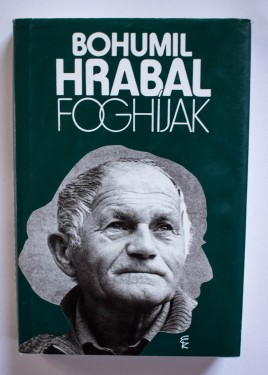 Bohumil Hrabal - Foghijak (editie hardcover)