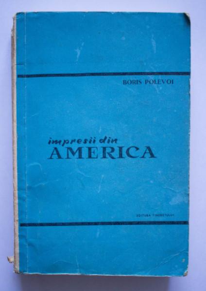 Boris Polevoi - Impresii din America