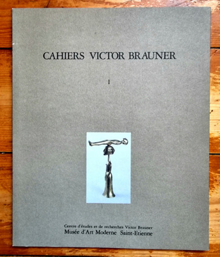 Cahiers Victor Brauner I - Victor Brauner. Peintures (editie hardcover)