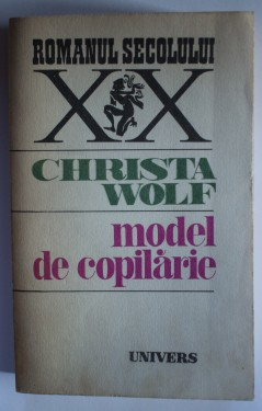Christa Wolf - Model de copilarie