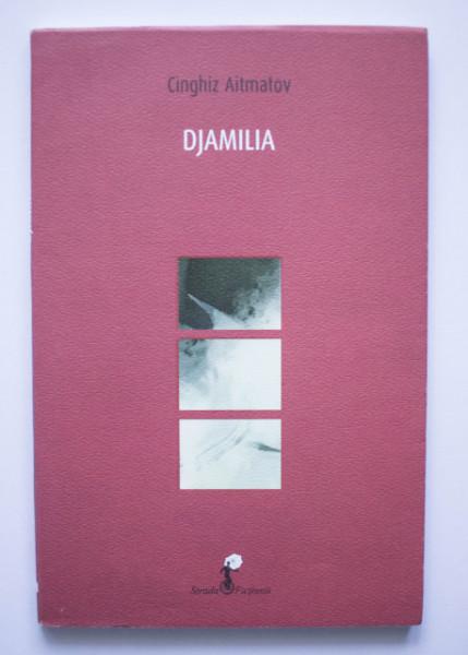 Cinghiz Aitmatov - Djamilia