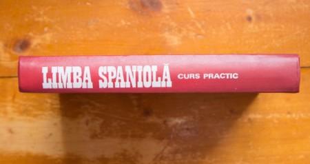 Constantin Duhaneanu, Elena Balan-Osiac - Limba spaniola. Curs practic (editie hardcover)
