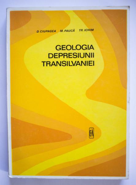 D. Ciupagea, M. Pauca, Tr. Ichim - Geologia Depresiunii Transilvaniei