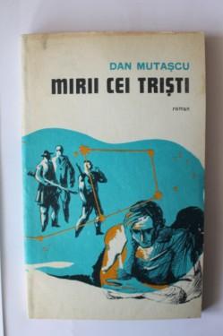 Dan Mutascu - Mirii ce tristi