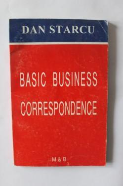 Dan Starcu - Basic business correspondence (editie in limba engleza)