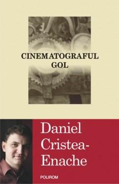 Daniel Cristea-Enache - Cinematograful gol (cu autograf)