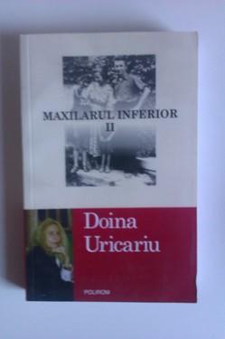 Doina Uricariu - Maxilarul inferior. Volumul II