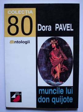 Dora Pavel - Muncile lui Don Quijote