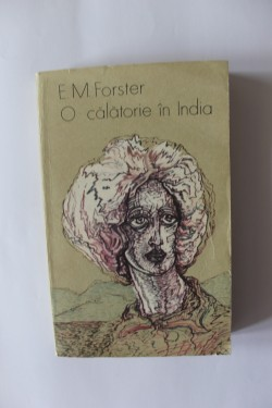 E. M. Forster - O calatorie in India