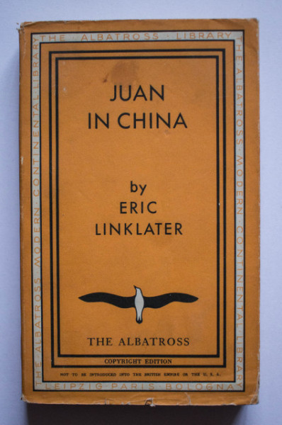 Eric Linklater - Juan in China (editie interbelica)