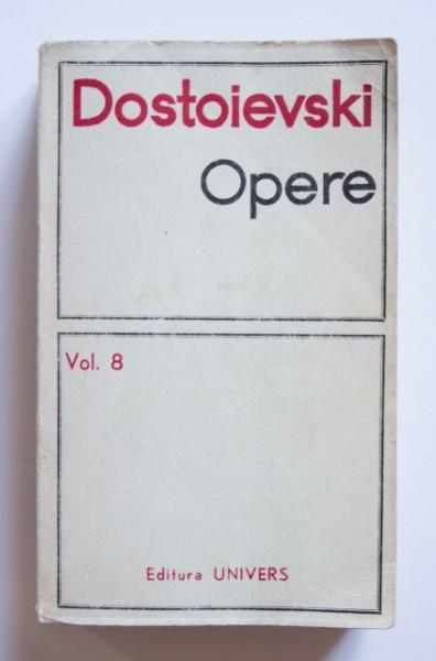 F. M. Dostoievski - Opere 8. Adolescentul