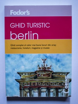 Fodor`s - Ghid turistic Berlin