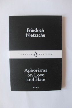 Poze Friedrich Nietzsche - Aphorisms on Love and Hate