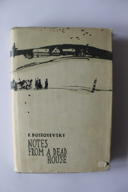 Fyodor Dostoyevsky - Notes from a dead house (editie hardcover)