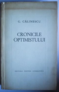G. Calinescu - Cronicile optimistului